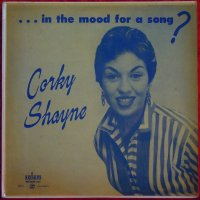 Corky Shayne ♪ In the Mood for a Song? ♪ Salem SLP 1 Mono