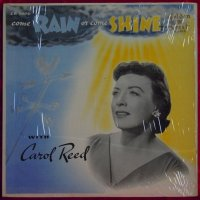Carol Reed ♪ Come Rain or Come Shine ♪ Golden Crest CR3006 Mono